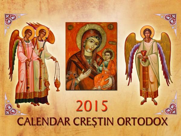 calendar creștin ortodox 2015 în calendarul menționat sâmbăta ...